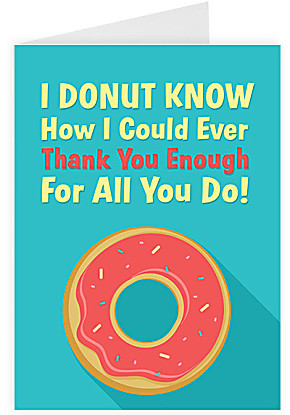 Greeting card I Donut Know How to Thank You