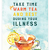 Take Time for Warm Tea and Rest