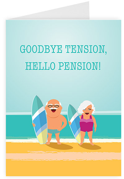 Goodbye tension, hello pension