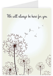 We will be here for you