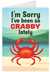 I'm sorry I've been so Crabby