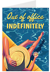 Out of office - indefinitely