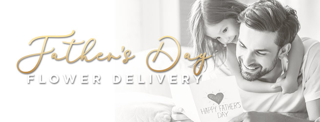 Father's Day flower delivery in UK 7 days / week